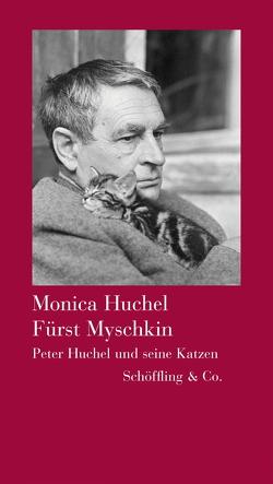 Fürst Myschkin von Huchel,  Monika
