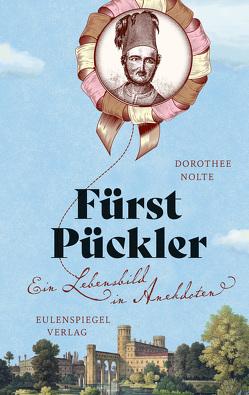 Fürst Pückler von Nolte,  Dorothee, Pückler-Muskau,  Hermann von