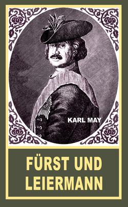 Fürst und Leiermann von May,  Karl