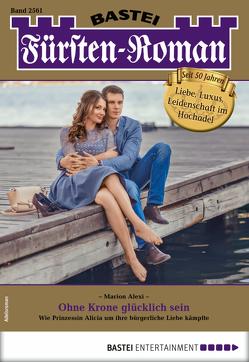 Fürsten-Roman 2561 – Adelsroman von Alexi,  Marion