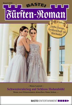 Fürsten-Roman – Folge 2533 von Laurent,  Diana