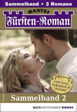 Fürsten-Roman Sammelband 2 – Adelsroman von Gregor,  Nina, Heyden,  Sandra