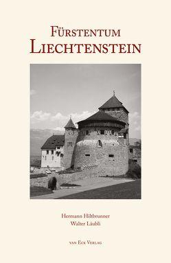 Fürstentum Liechtenstein von Hiltbrunner, Hermann, Läubli, Walter