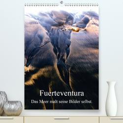 Fuerteventura. Das Meer malt seine Bilder selbst. (Premium, hochwertiger DIN A2 Wandkalender 2020, Kunstdruck in Hochglanz) von Fiance,  Gerald