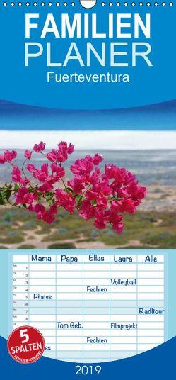 Fuerteventura – Familienplaner hoch (Wandkalender 2019 , 21 cm x 45 cm, hoch) von Fietzek,  Thomas