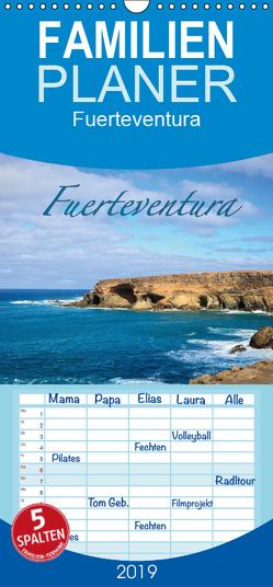 Fuerteventura – Familienplaner hoch (Wandkalender 2019 , 21 cm x 45 cm, hoch) von Wigger,  Dominik