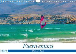 Fuerteventura – Hart am Wind (Wandkalender 2019 DIN A4 quer) von Jaster,  Michael
