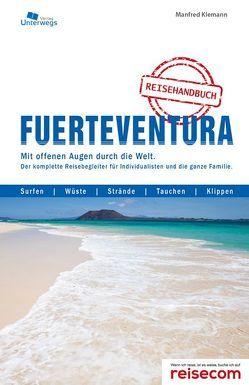 Fuerteventura Inselhandbuch von Klemann,  Manfred, Unterwegs Verlag GmbH
