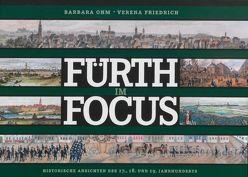 Fürth im Focus von Friedrich,  Verena, Ohm,  Barbara