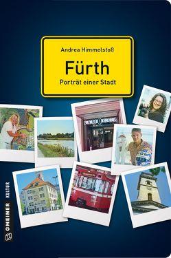 Fürth – Porträt einer Stadt von Himmelstoß,  Andrea