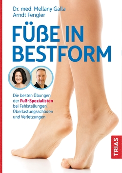 Füße in Bestform von Fengler,  Arndt, Galla,  Mellany