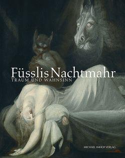 Füsslis Nachtmahr von Busch,  Werner, Maisak,  Petra, Weisheit,  Sabine