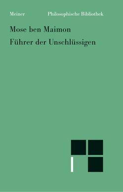 Führer der Unschlüssigen von Maimonides,  Moses, Meier,  Johann, Weiss,  Adolf
