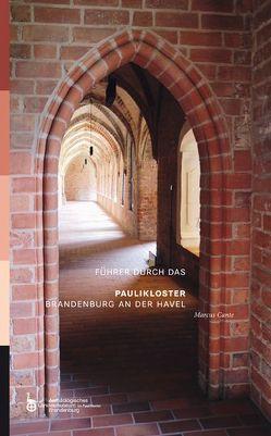 Führer durch das Paulikloster Brandenburg an der Havel von Cante,  Marcus, Krauskopf,  Christof, Schopper,  Franz, Woidt,  Petra