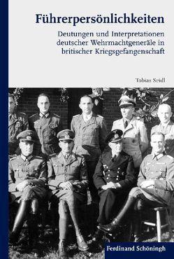 Führerpersönlichkeiten von Seidl,  Tobias