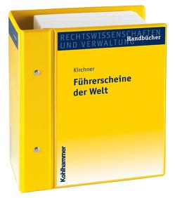 Führerscheine der Welt von Kirchner,  Hermann