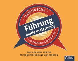 Führung made in Germany von Bosch,  Thorsten