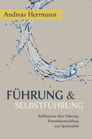 Führung & Selbstführung von Herrmann,  Andreas