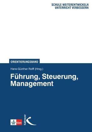 Führung, Steuerung, Management von Rolff,  Hans-Günter