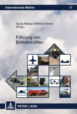 Führung von Einsatzkräften von Mezey,  Gyula, Strunz,  Herbert