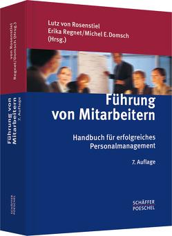 Führung von Mitarbeitern von Domsch,  Michel E., Regnet,  Erika, Rosenstiel,  Lutz