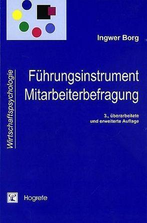 Führungsinstrument Mitarbeiterbefragung von Borg,  Ingwer