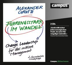 Führungsstark im Wandel von Groth,  Alexander, Hecht,  Martin, Korff,  Bastian, Mau,  Stefanie, Preusche,  Oliver