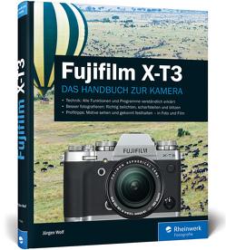 Fujifilm X-T3 von Wolf,  Jürgen