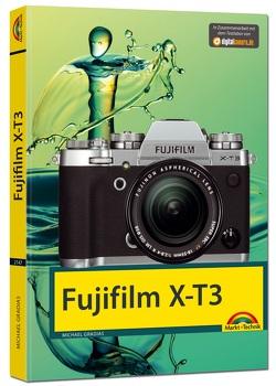 Fujifilm X-T3 – Das Handbuch zur Kamera von Gradias,  Michael