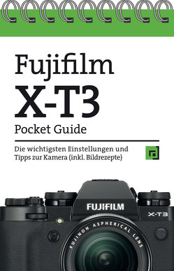 Fujifilm X-T3 Pocket Guide von Alkemper,  Christian