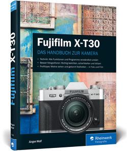 Fujifilm X-T30 von Wolf,  Jürgen