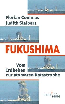 Fukushima von Coulmas,  Florian, Stalpers,  Judith