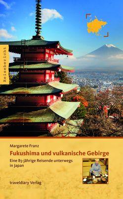 Fukushima und vulkanische Gebirge von Franz,  Margarete