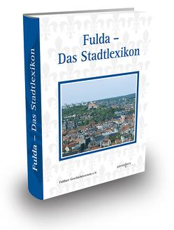 Fulda – Das Stadtlexikon von Fuldaer Geschichtsverein