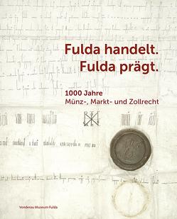 Fulda handelt. Fulda prägt von Fechter,  Sabine
