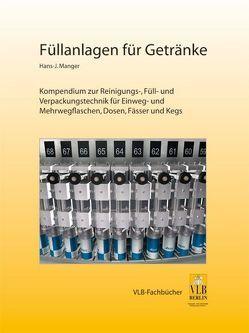 Füllanlagen für Getränke von Manger,  Hans J