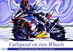 Fullspeed on two Wheels (Wandkalender 2019 DIN A2 quer) von Glineur alias DeVerviers,  Jean-Louis