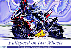 Fullspeed on two Wheels (Wandkalender 2019 DIN A4 quer) von Glineur alias DeVerviers,  Jean-Louis