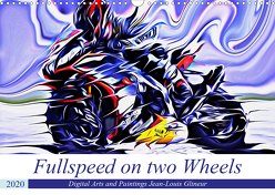 Fullspeed on two Wheels (Wandkalender 2020 DIN A3 quer) von Glineur alias DeVerviers,  Jean-Louis