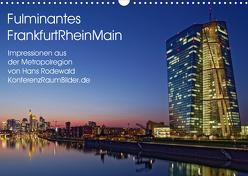 Fulminantes FrankfurtRhein Main (Wandkalender 2019 DIN A3 quer) von Rodewald CreativK.de,  Hans