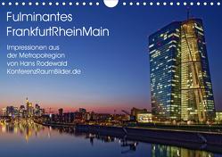 Fulminantes FrankfurtRhein Main (Wandkalender 2019 DIN A4 quer) von Rodewald CreativK.de,  Hans