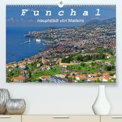 Funchal – Die Hauptstadt von Madeira (Premium, hochwertiger DIN A2 Wandkalender 2020, Kunstdruck in Hochglanz) von Lielischkies,  Klaus