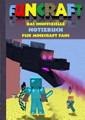 Funcraft – Das inoffizielle Notizbuch (kariert) für Minecraft Fans von Taane,  Theo von