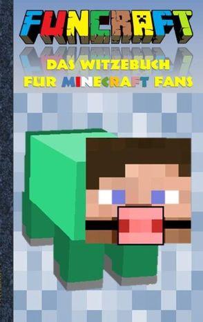 Funcraft – Das Witzebuch für Minecraft Fans von Taane,  Theo von