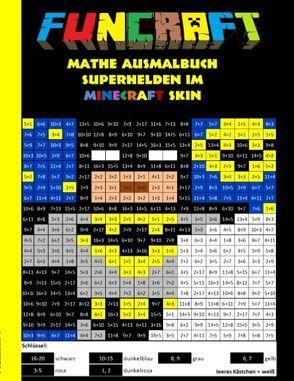 Funcraft – Mathe Ausmalbuch: Superhelden im Minecraft Skin (Cover Batman) von Taane,  Theo von