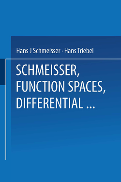 Function Spaces, Differential Operators and Nonlinear Analysis von Schmeisser,  Prof. Dr. Hans-Jürgen, Triebel,  Prof. Dr. Hans