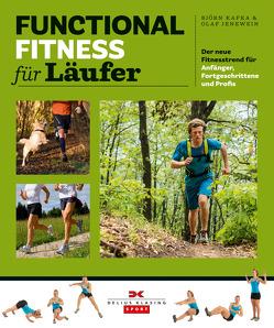 Functional Fitness für Läufer von Jenewein,  Olaf, Kafka,  Björn
