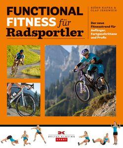 Functional Fitness für Radsportler von Jenewein,  Olaf, Kafka,  Björn