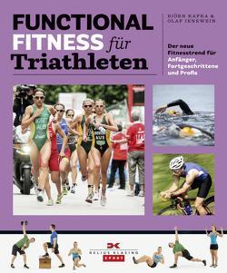 Functional Fitness für Triathleten von Jenewein,  Olaf, Kafka,  Björn