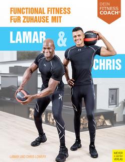 Functional Fitness für Zuhause mit Lamar und Chris von Lowery,  Chris, Lowery,  Lamar